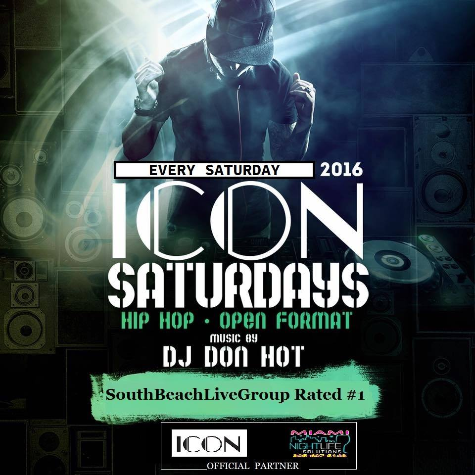 CLUB ICON MIAMI - SATURDAYS NIGHTS