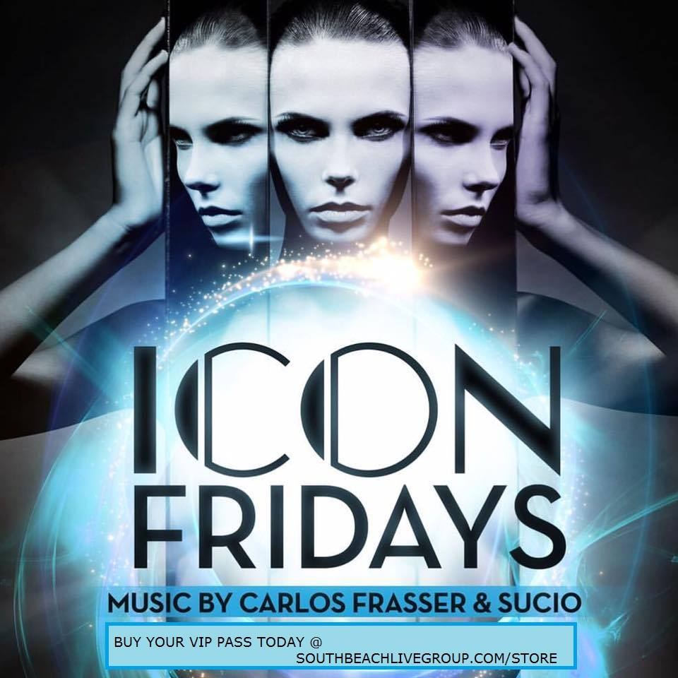CLUB ICON MIAMI - FRIDAY NIGHTS